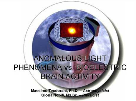 ANOMALOUS LIGHT PHENOMENA vs. BIOELECTRIC BRAIN ACTIVITY
